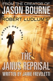 Robert Ludlum's (TM) The Janus Reprisal ebook by Jamie Freveletti