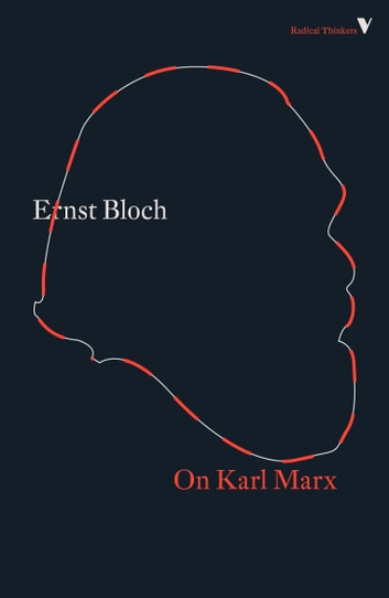 On Karl Marx ebook by Ernst Bloch