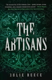 Artisans ebook by Julie Reece