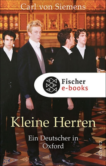 Kleine Herren - Ein Deutscher in Oxford ebook by Carl von Siemens