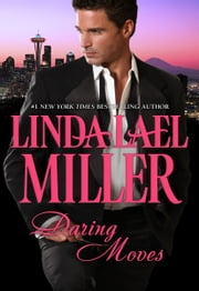 Daring Moves ebook by Linda Lael Miller