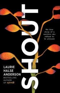 SHOUT ebook by Laurie Halse Anderson