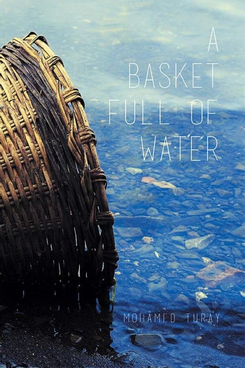 A Basket Full of Water ebook by Mohamed Turay