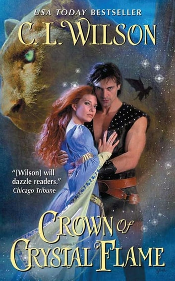 Crown of Crystal Flame ebook by C. L. Wilson