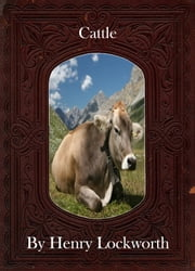 Cattle ebook by Henry Lockworth,Lucy Mcgreggor,John Hawk