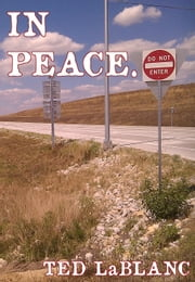 In Peace ebook by Ted LaBlanc