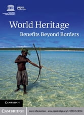 World Heritage - Benefits Beyond Borders ebook by