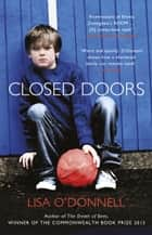 Closed Doors ebook by Lisa O'Donnell