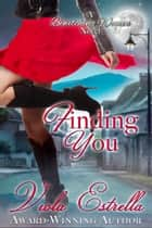 Finding You ebook by Viola Estrella