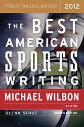 The Best American Sports Writing 2012 ebook by