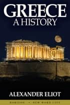 Greece: A History ebook by