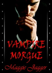 Vampire Morgue ebook by Maggie Jagger