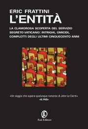 L'entità ebook by Simona Noce, Eric Frattini