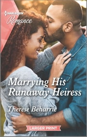 Marrying His Runaway Heiress ebook by Therese Beharrie