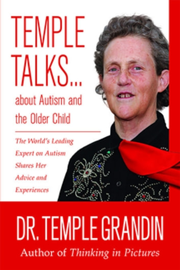 Temple Talks about Autism and the Older Child ebook by Temple Grandin
