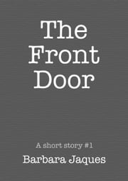 The Front Door ebook by Barbara Jaques
