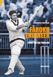 Farokh Engineer - From the Far Pavilion ebook by John Cantrell, John Major