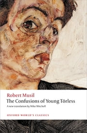 The Confusions of Young Törless ebook by Robert Musil,Mike Mitchell,Ritchie Robertson