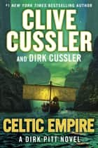 Celtic Empire ekitaplar by Clive Cussler, Dirk Cussler