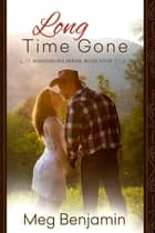Long Time Gone ebook by Meg Benjamin