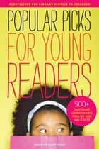 Popular Picks for Young Readers ebook by Diane Foote