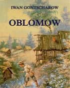 Oblomow ebook by Iwan Gontscharow, Klara Brauner