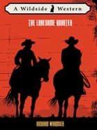 The Lonesome Quarter ebook by Richard Wormser