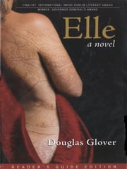 Elle ebook by Douglas Glover,Lawrence Mathews