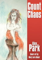 Count of Chaos ebook by Alex Park