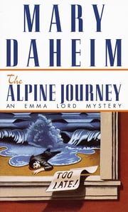 Alpine Journey - An Emma Lord Mystery ebook by Mary Daheim