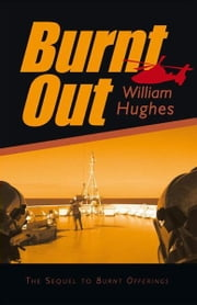 Burnt Out ebook by William Hughes