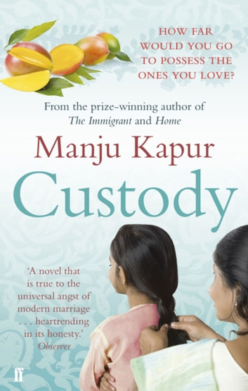 Custody ebook by Manju Kapur