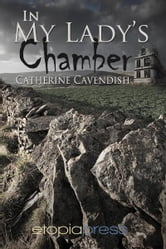 In My Lady's Chamber ebook by Catherine Cavendish