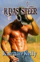 Judas Steer ebook by Kiernan Kelly