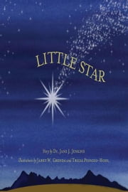 Little Star ebook by Dr. Jane J. Jenkins