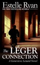 The Léger Connection ebook by Estelle Ryan