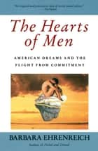 The Hearts of Men ebook by Barbara Ehrenreich