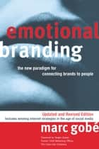 Emotional Branding ebook by Marc Gobe
