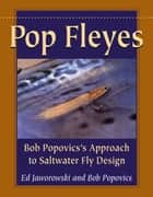 Pop Fleyes ebook by Ed Jaworowski,Bob Popovics