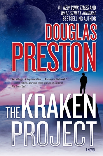 The Kraken Project - A Novel ebook by Douglas Preston