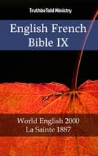English French Bible IX - World English 2000 - La Sainte 1887 ebook by Rainbow Missions, Joern Andre Halseth, TruthBeTold Ministry