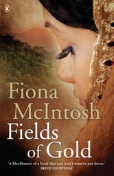 Fields of Gold ebook by Fiona McIntosh