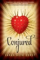 Conjured ebook by Sarah Beth Durst