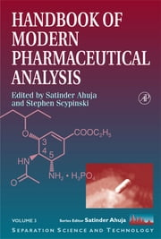Handbook of Modern Pharmaceutical Analysis eBook by Satinder Ahuja, Stephen Scypinski