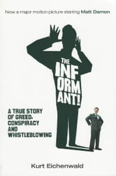 The Informant ebook by Kurt Eichenwald