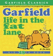 Garfield Life in the Fat Lane - His 28th Book ebook by Jim Davis