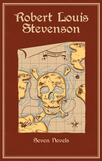 Robert Louis Stevenson - Seven Novels ebook by Robert Louis Stevenson