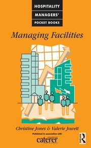 Managing Facilities ebook by Christine Jones,Valerie Jowett