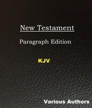 New Testament: Paragraph Edition ebook by Various Authors