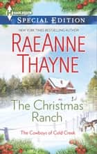 The Christmas Ranch ebook by RaeAnne Thayne